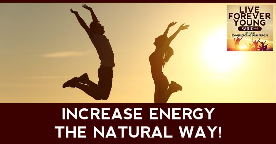 LFY 14 | Increase Energy