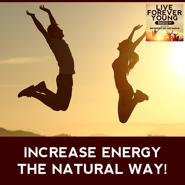 LFY 14 | Increase Energy